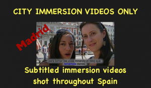 Spanish City Immersion Videos Only