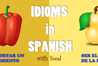 Spanish Idioms with Food