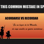 Avoid this common mistake in Spanish: Acordarse vs recordar