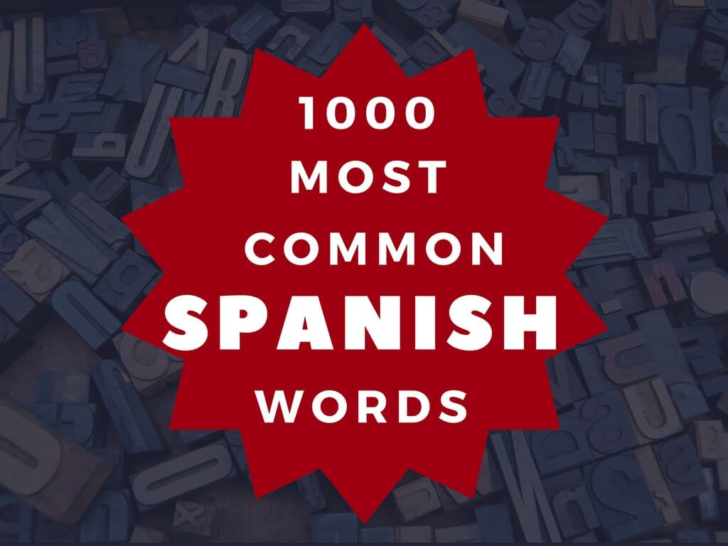 1000-most-common-spanish-words