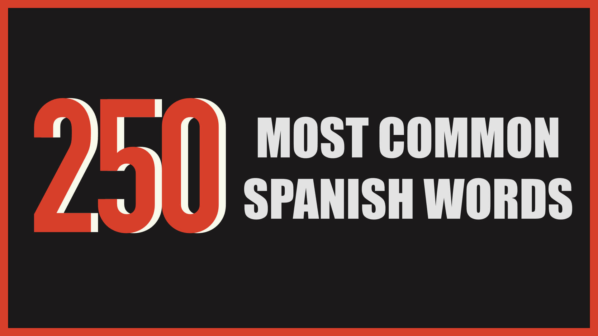 100 Most Common Spanish Adjectives - My Daily Spanish