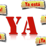 "What the heck does ""ya"" really mean in Spanish? 10 different uses"
