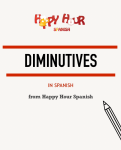 spanish-diminutives-list