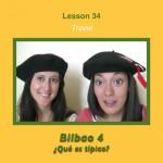 Spanish Lesson 34 Bilbao