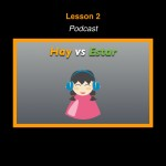 Spanish Podcast Lesson 2