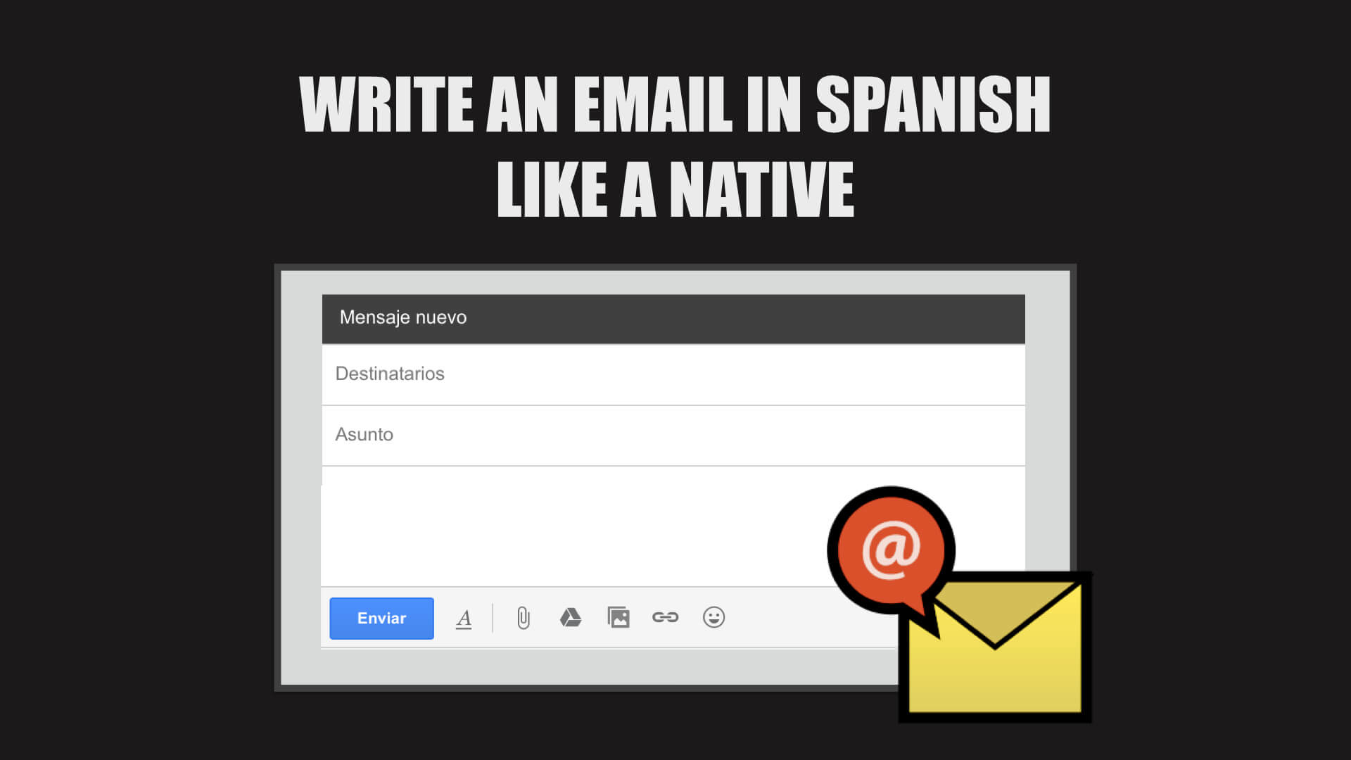 Write an email in spanish like a native essential vocab and phrases m4hsunfo