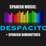 Despacito Spanish Lyrics and English translation for Learning Spanish