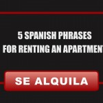 5 Spanish Phrases For Renting An Apartment