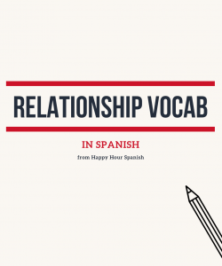 relationship-vocab-in-spanish