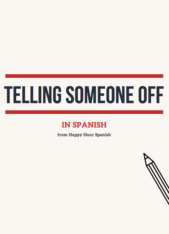 tell-someone-off-in-spanish-curse-words -