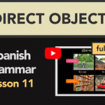 Lo – La – Los – Las – Direct Object Pronouns in Spanish
