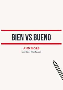 spanish bien vs bueno