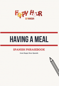 Restaurant Spanish: The Only Phrases You Need to Know -