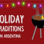 Holiday Traditions in Argentina